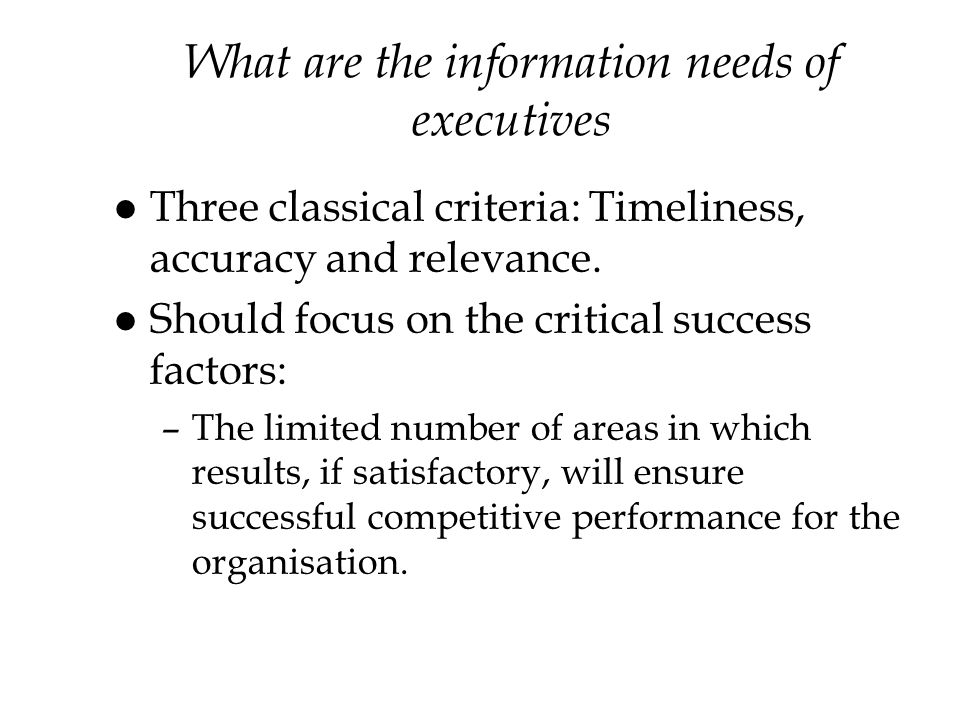 What are the information needs of executives