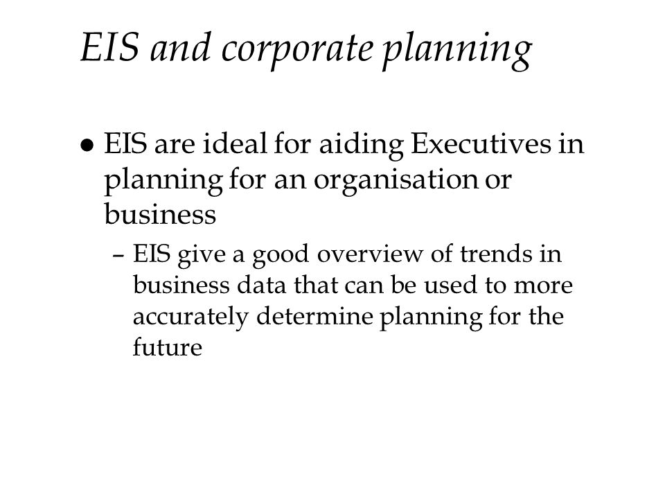 EIS and corporate planning