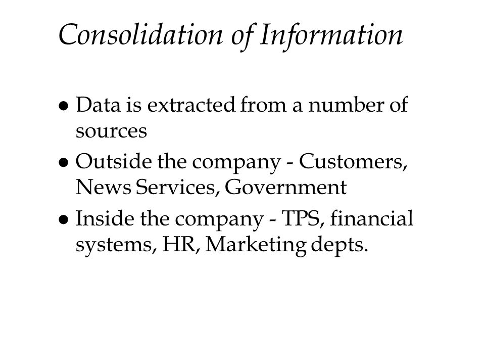 Consolidation of Information