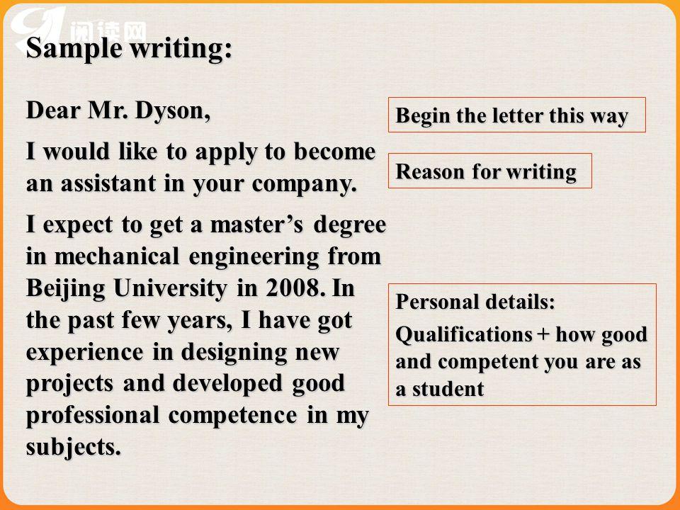 Sample writing: Dear Mr. Dyson,