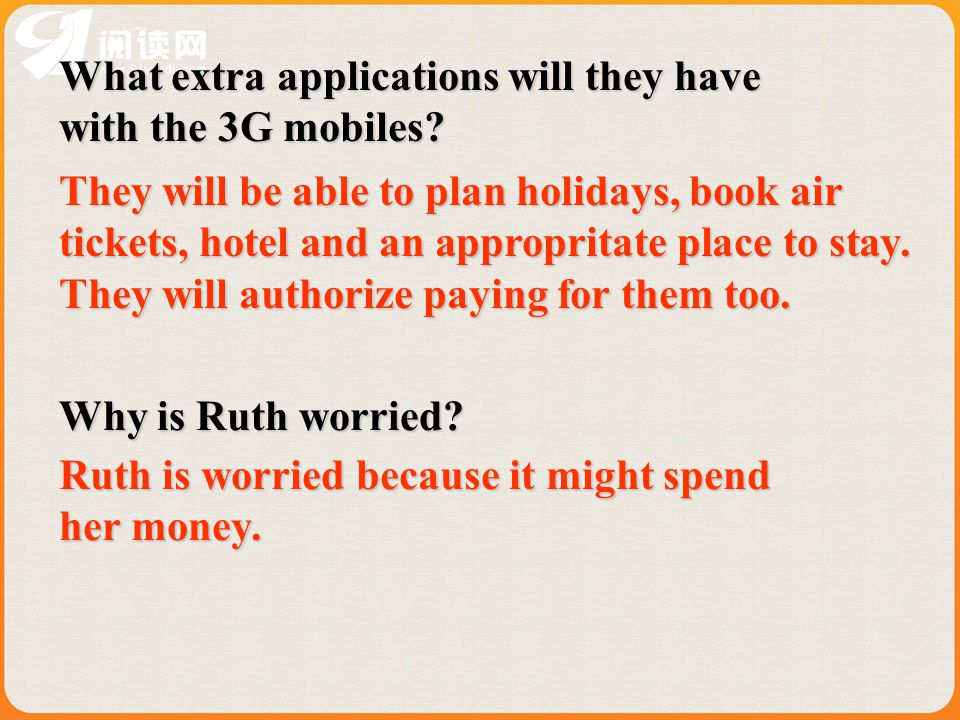 What extra applications will they have with the 3G mobiles