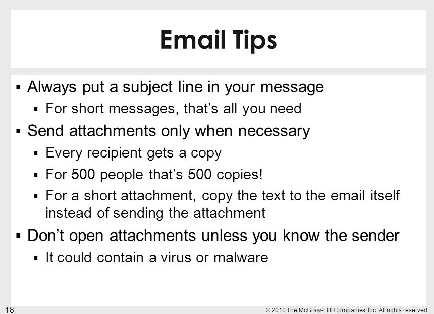 Email Tips Always put a subject line in your message