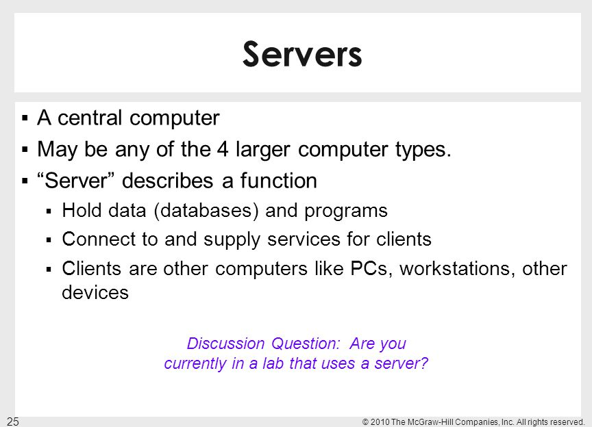 Discussion Question: Are you currently in a lab that uses a server