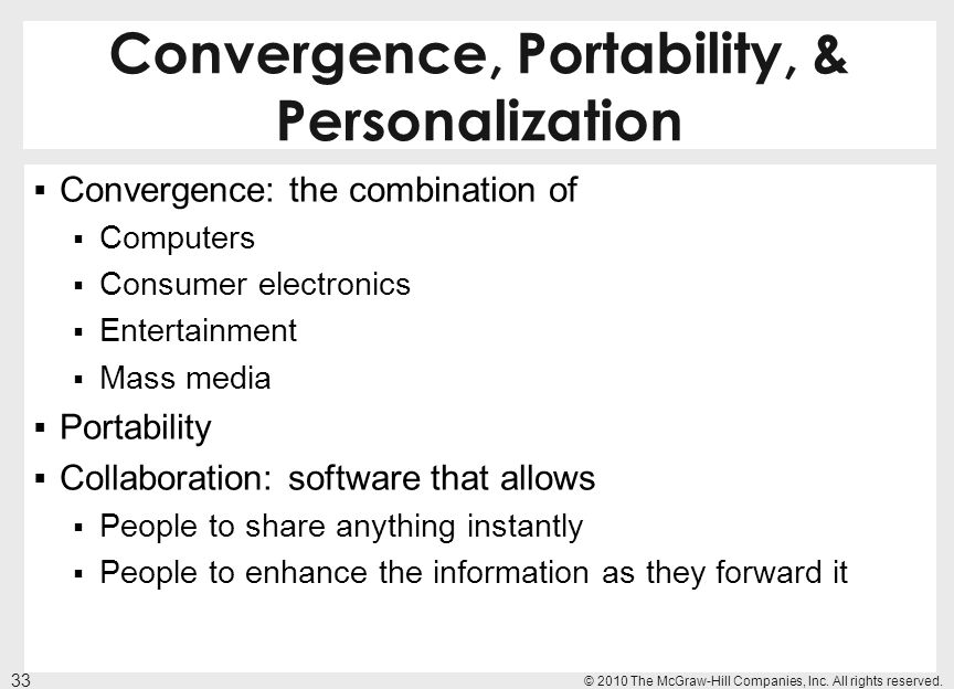 Convergence, Portability, & Personalization