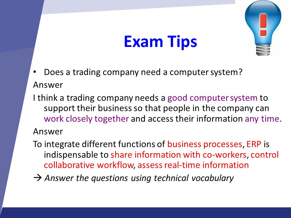 Exam Tips Does a trading company need a computer system Answer