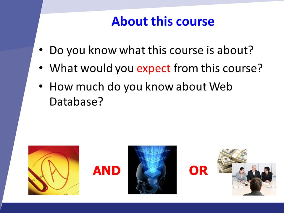 About this course Do you know what this course is about