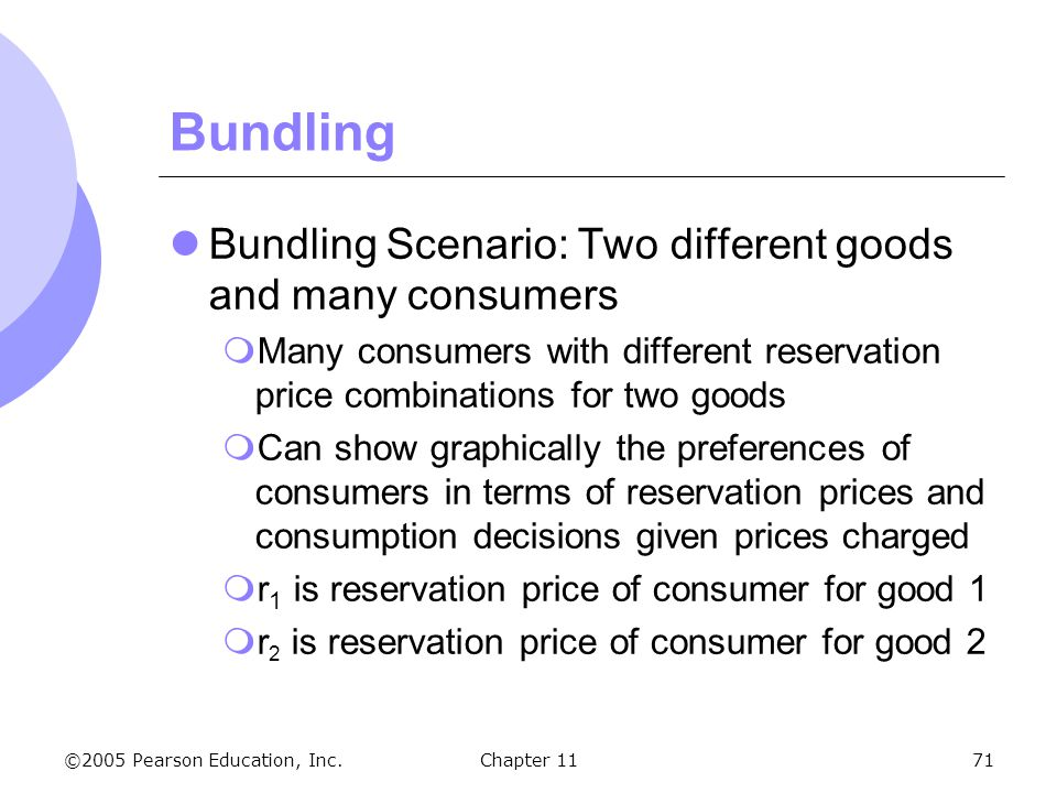 Bundling Bundling Scenario: Two different goods and many consumers