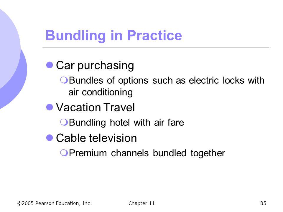 Bundling in Practice Car purchasing Vacation Travel Cable television