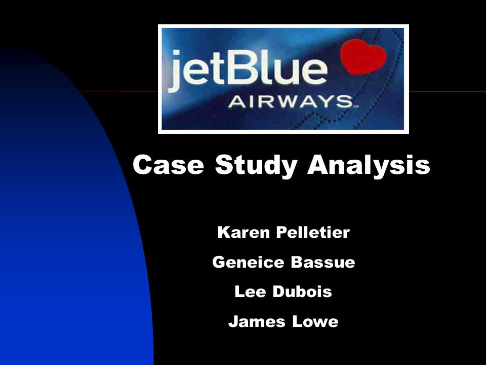 Case Study Analysis Karen Pelletier Geneice Bassue Lee Dubois