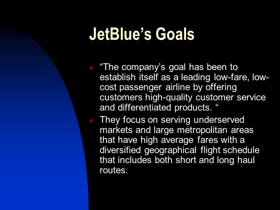 JetBlue's Goals