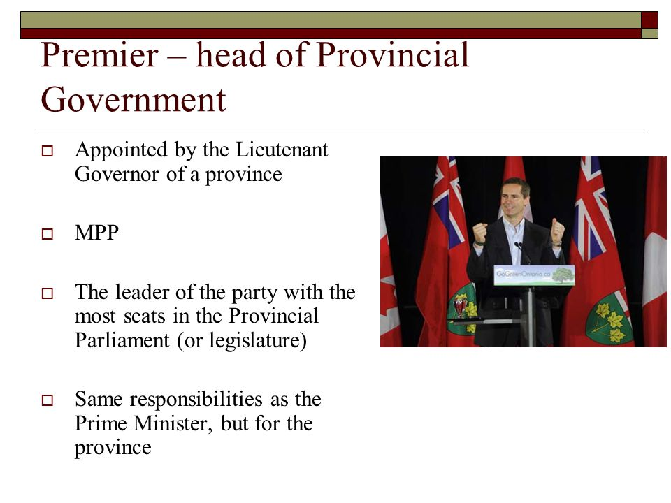 Premier – head of Provincial Government