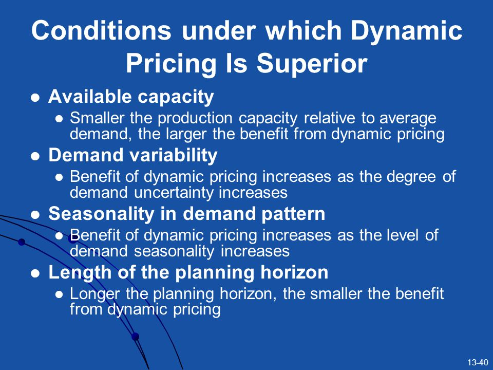 Conditions under which Dynamic Pricing Is Superior