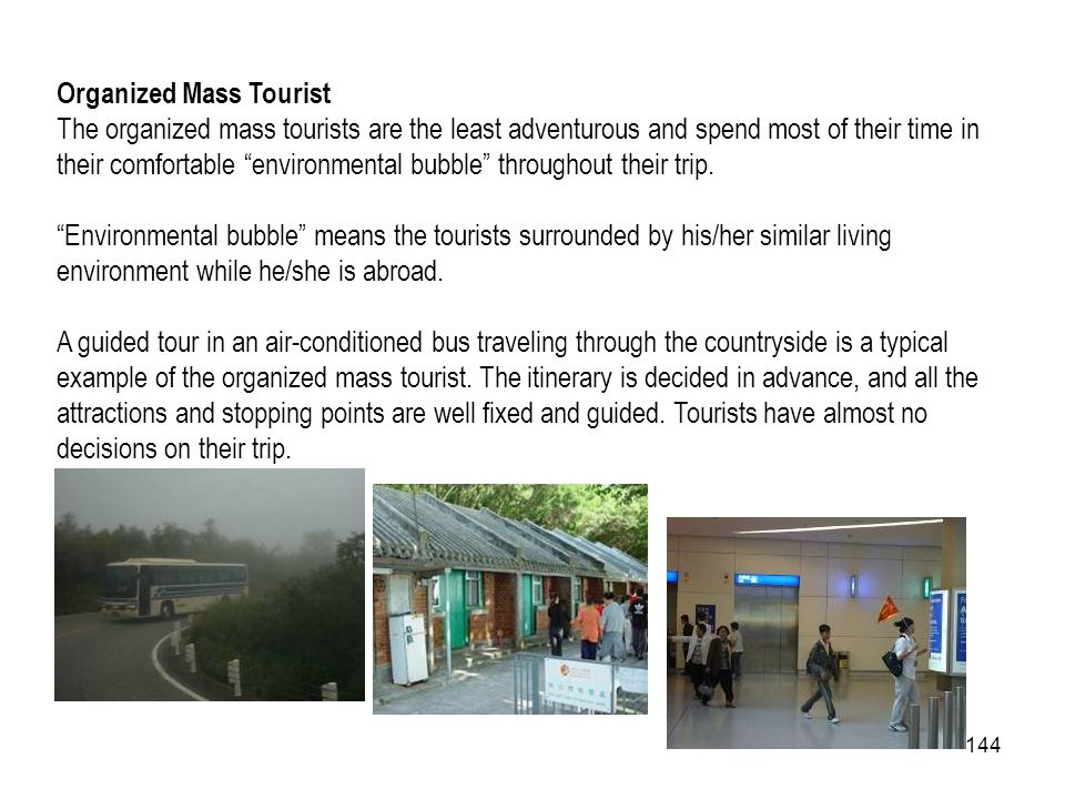 Organized Mass Tourist