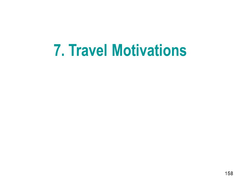 7. Travel Motivations