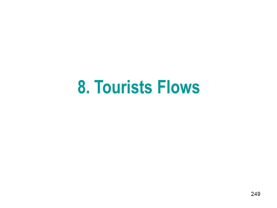 8. Tourists Flows
