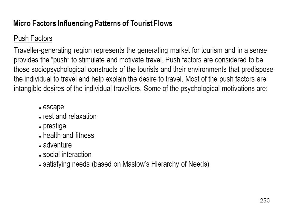 Micro Factors Influencing Patterns of Tourist Flows