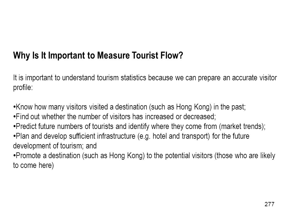 Why Is It Important to Measure Tourist Flow