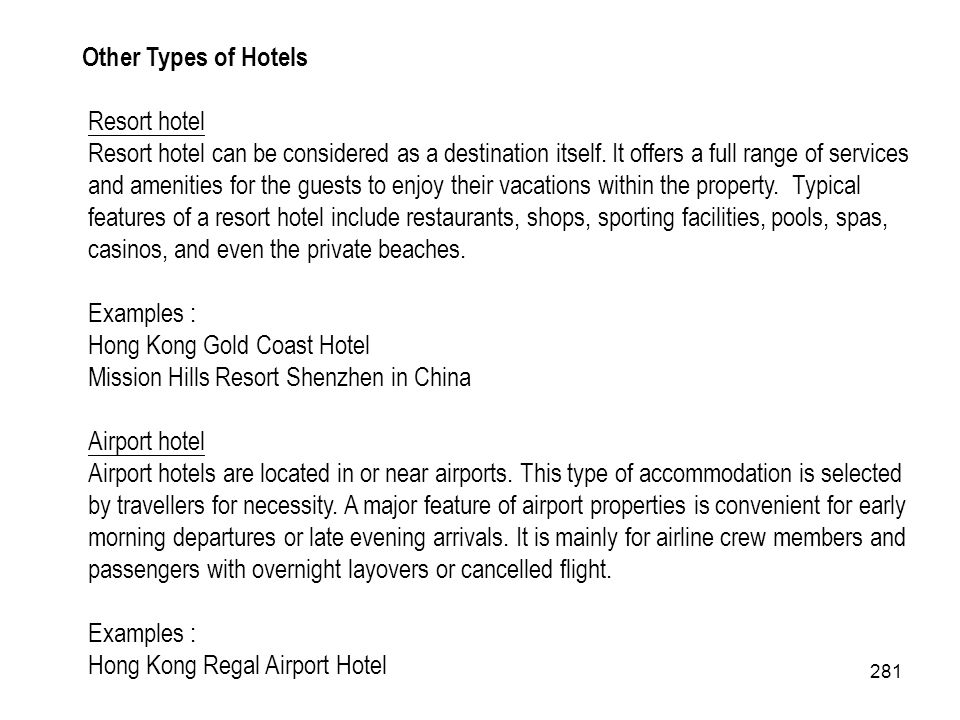Other Types of Hotels Resort hotel.