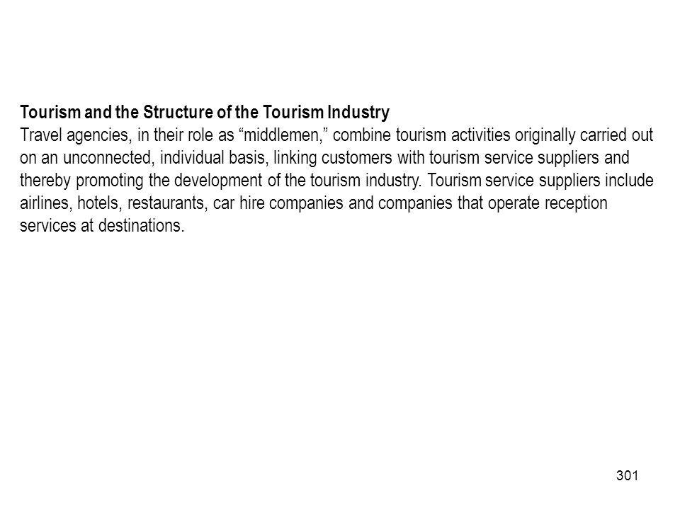 Tourism and the Structure of the Tourism Industry