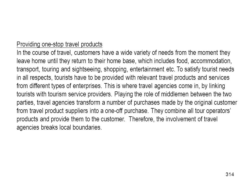 Providing one-stop travel products