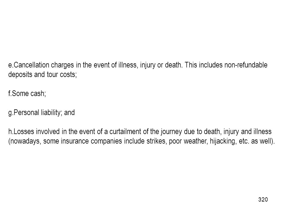 Cancellation charges in the event of illness, injury or death