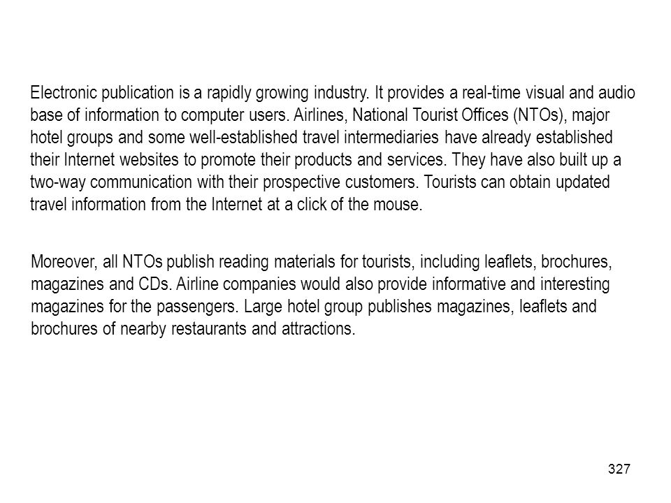 Electronic publication is a rapidly growing industry