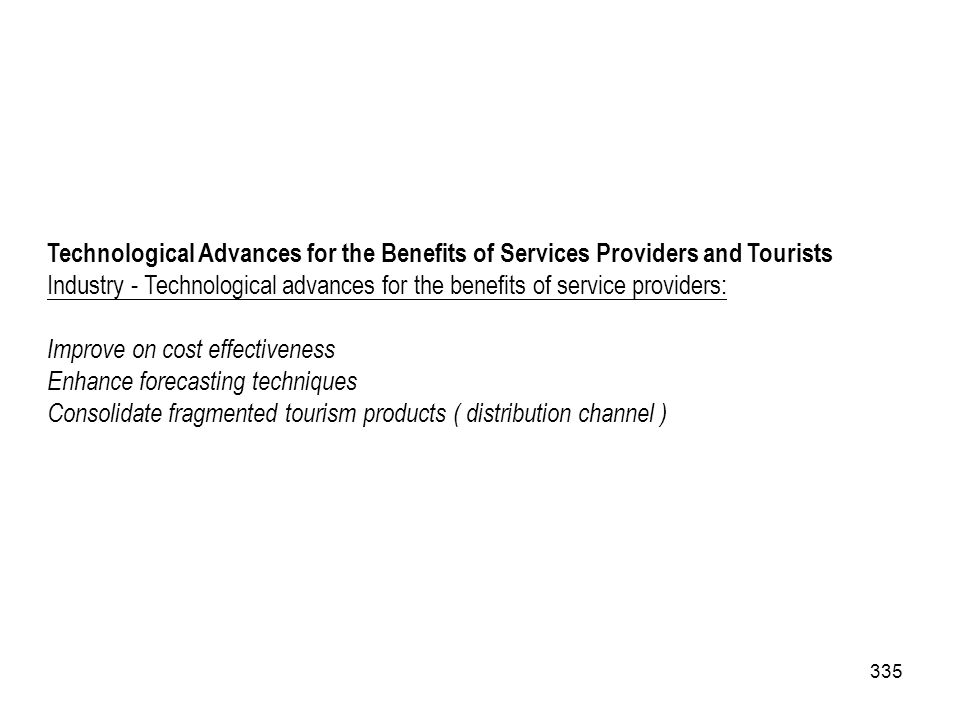 Technological Advances for the Benefits of Services Providers and Tourists