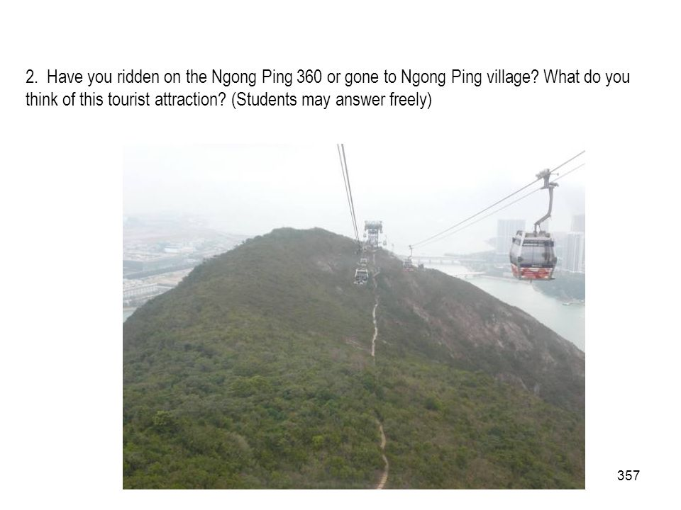 2. Have you ridden on the Ngong Ping 360 or gone to Ngong Ping village