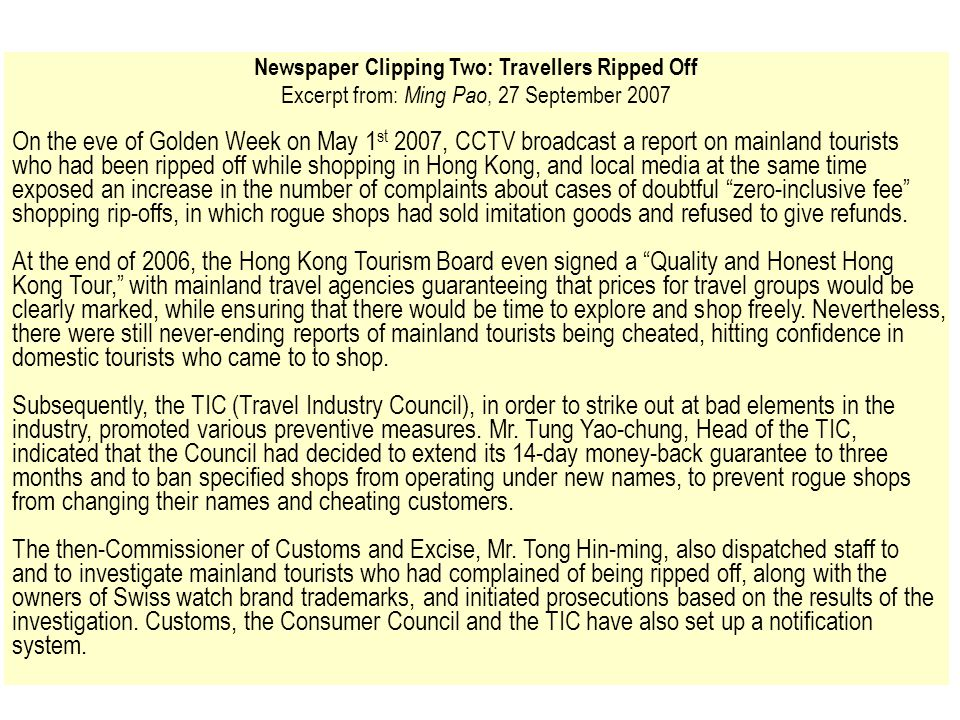 Newspaper Clipping Two: Travellers Ripped Off Excerpt from: Ming Pao, 27 September 2007