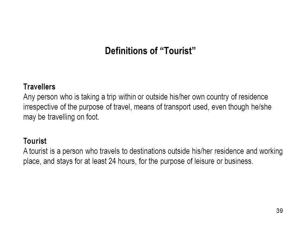 Definitions of Tourist