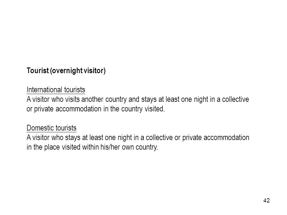 Tourist (overnight visitor)