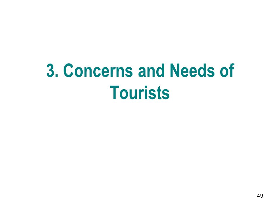 3. Concerns and Needs of Tourists