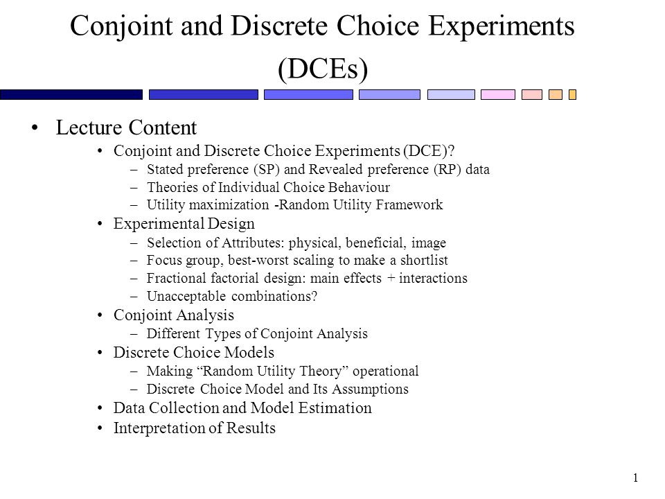 Conjoint and Discrete Choice Experiments (DCEs)