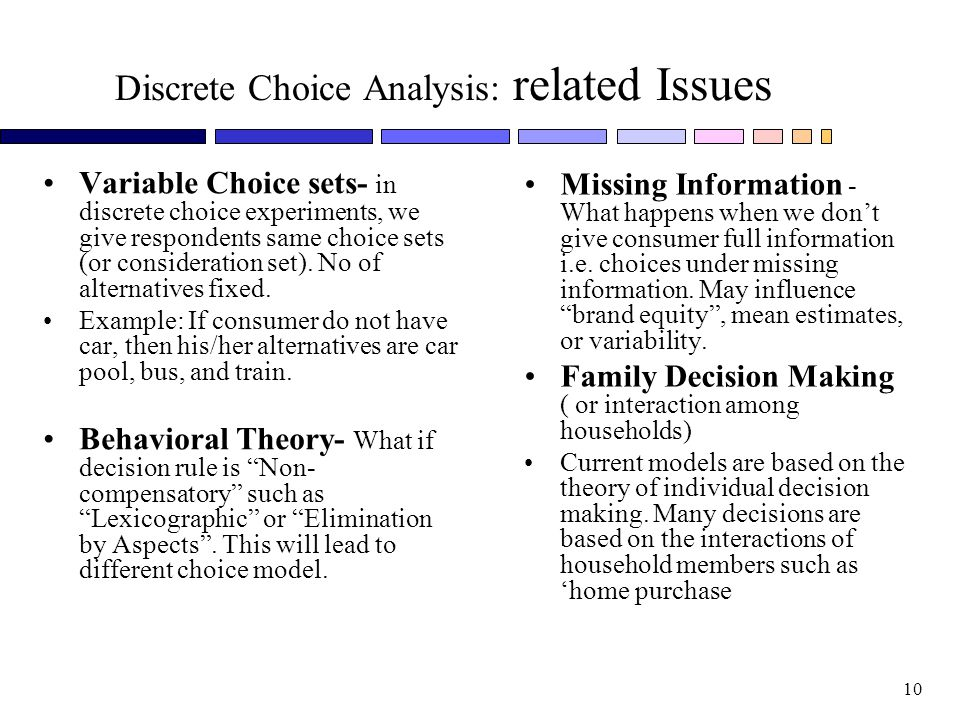 Discrete Choice Analysis: related Issues