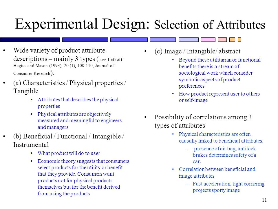 Experimental Design: Selection of Attributes