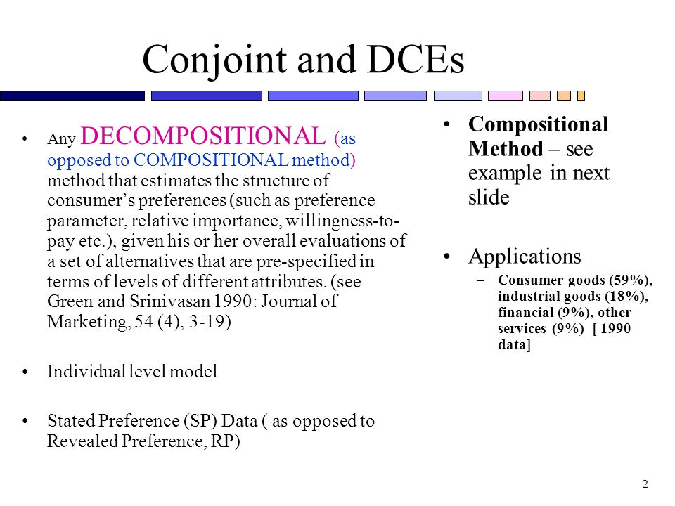 Conjoint and DCEs Compositional Method – see example in next slide