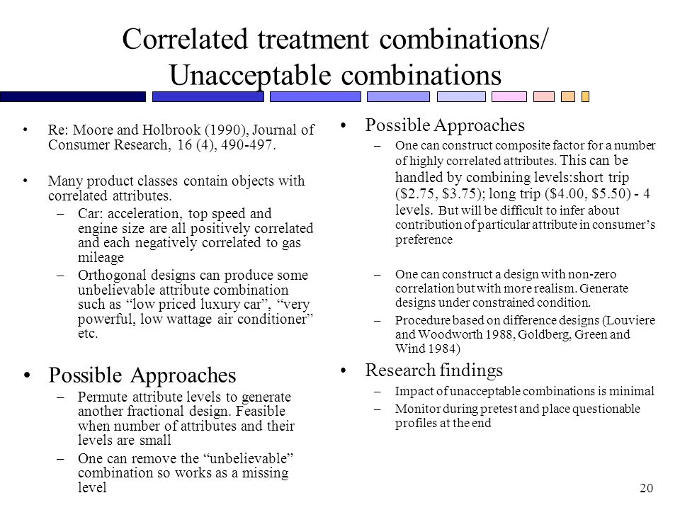 Correlated treatment combinations/ Unacceptable combinations