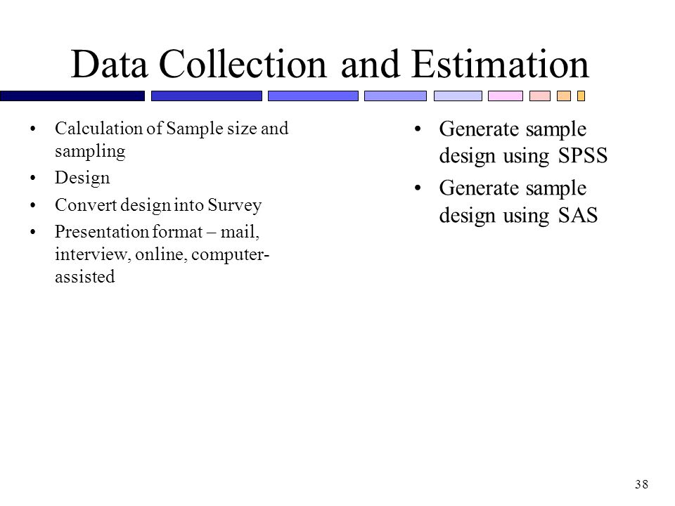 Data Collection and Estimation