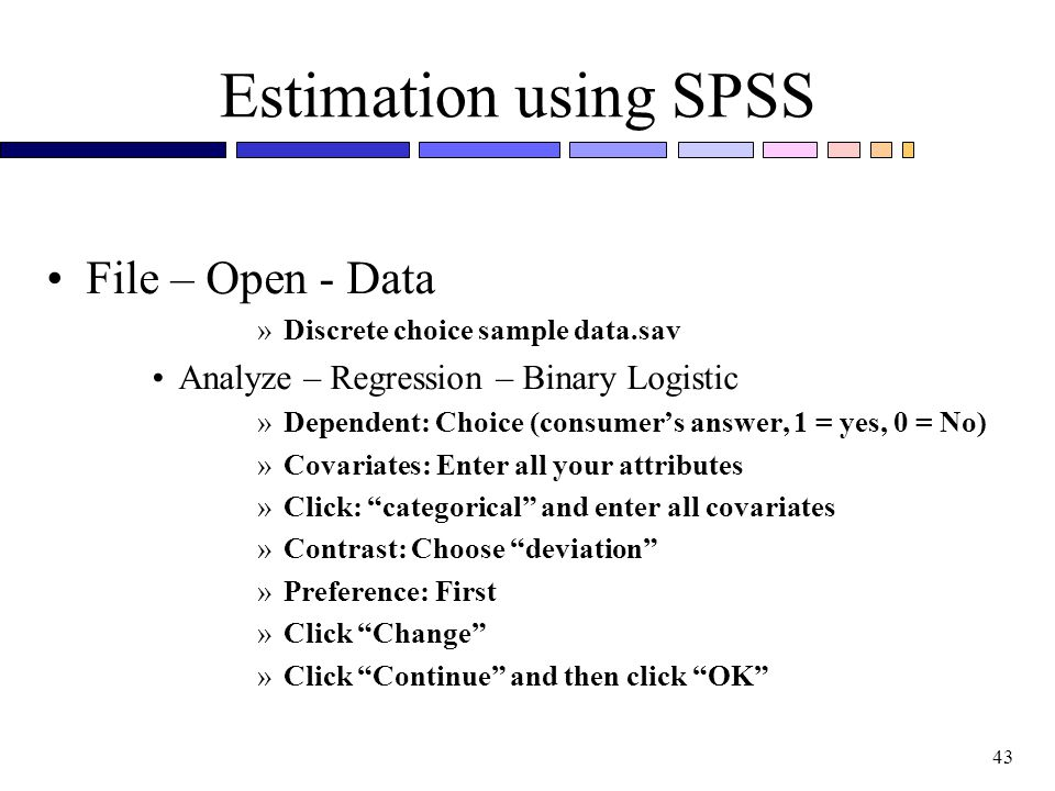 Estimation using SPSS File – Open - Data