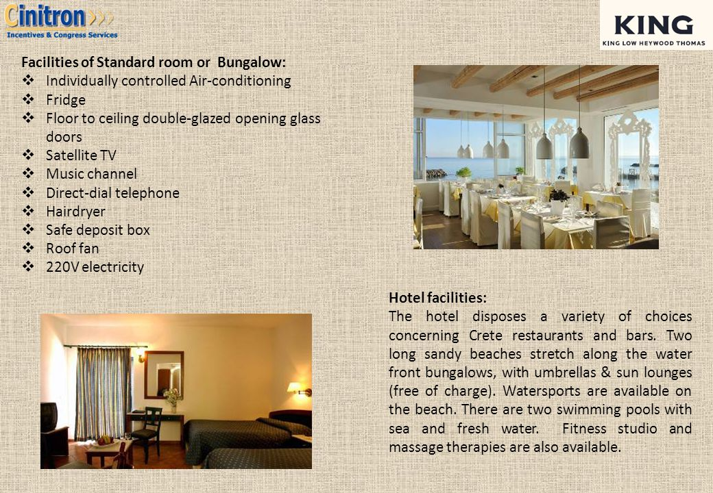 Facilities of Standard room or Bungalow: