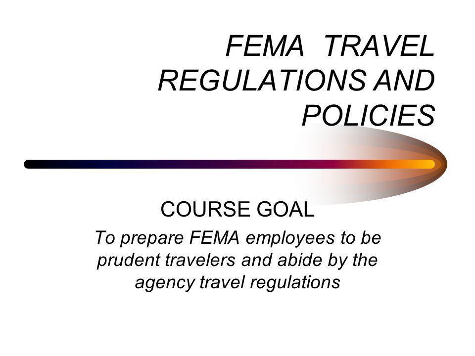 FEMA TRAVEL REGULATIONS AND POLICIES