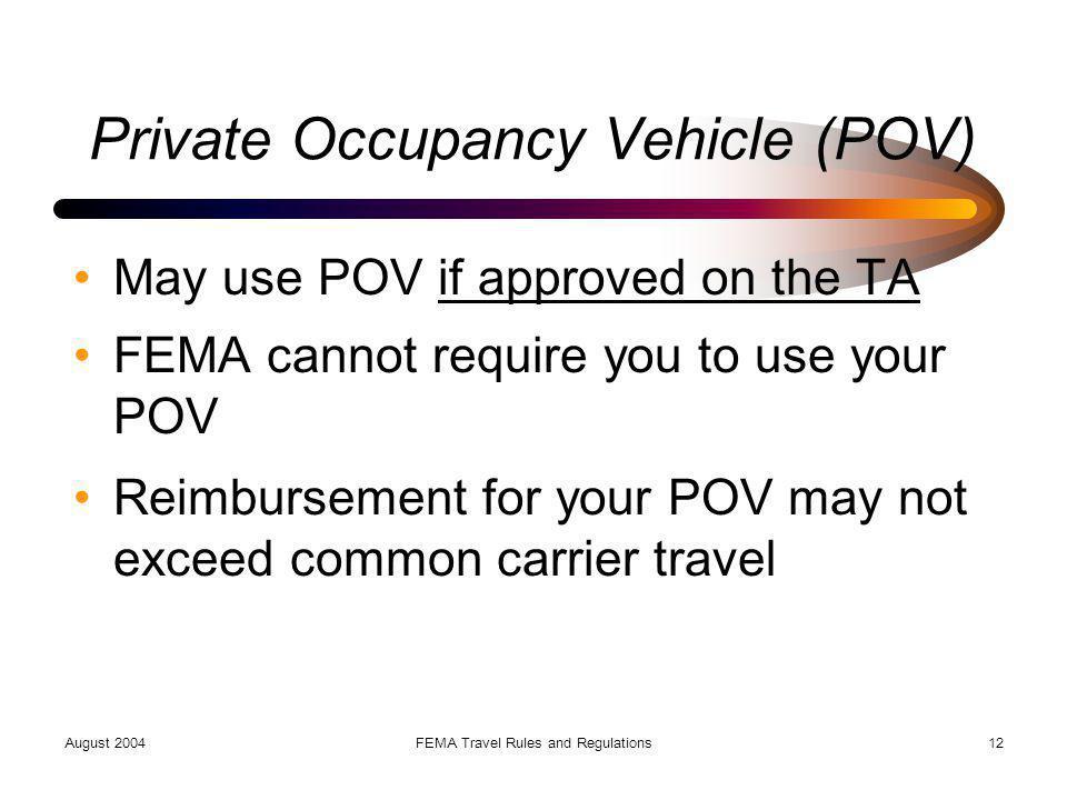 Private Occupancy Vehicle (POV)