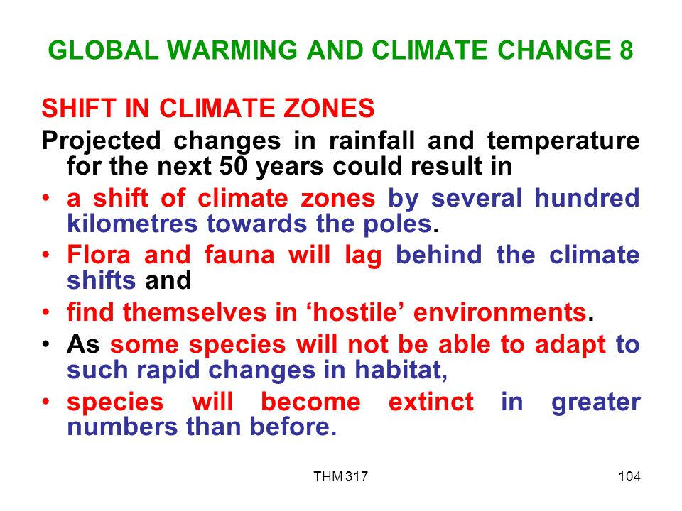 GLOBAL WARMING AND CLIMATE CHANGE 8