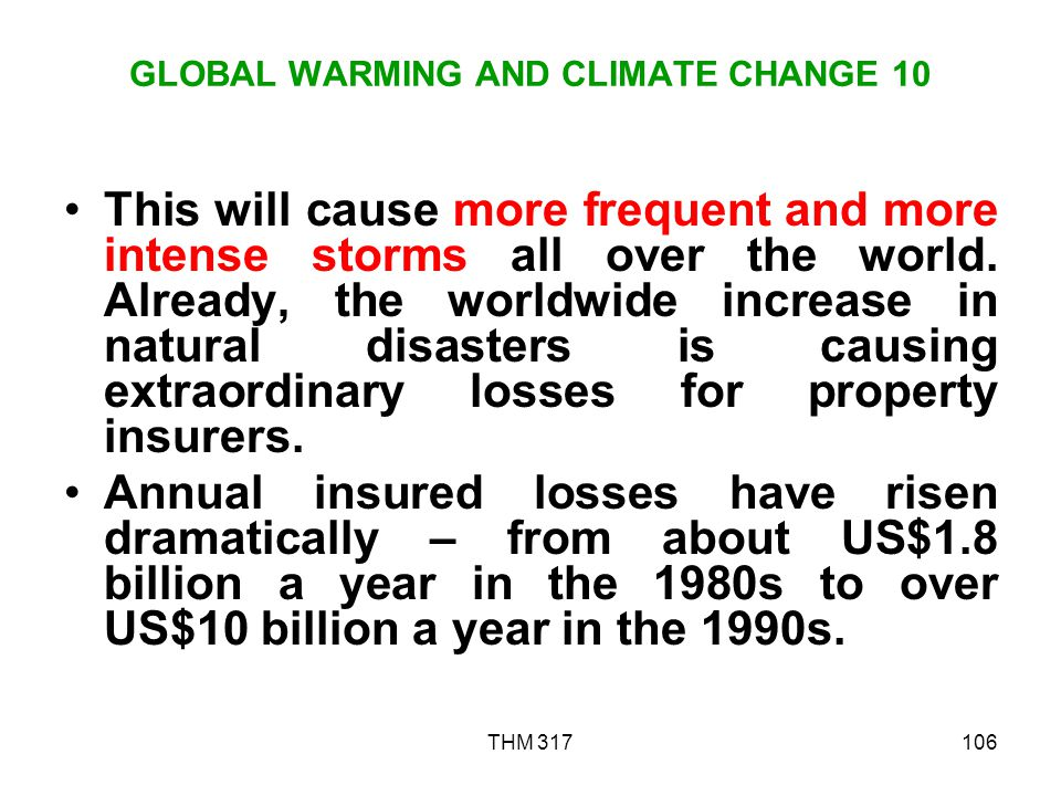 GLOBAL WARMING AND CLIMATE CHANGE 10