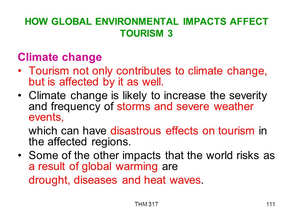 HOW GLOBAL ENVIRONMENTAL IMPACTS AFFECT TOURISM 3