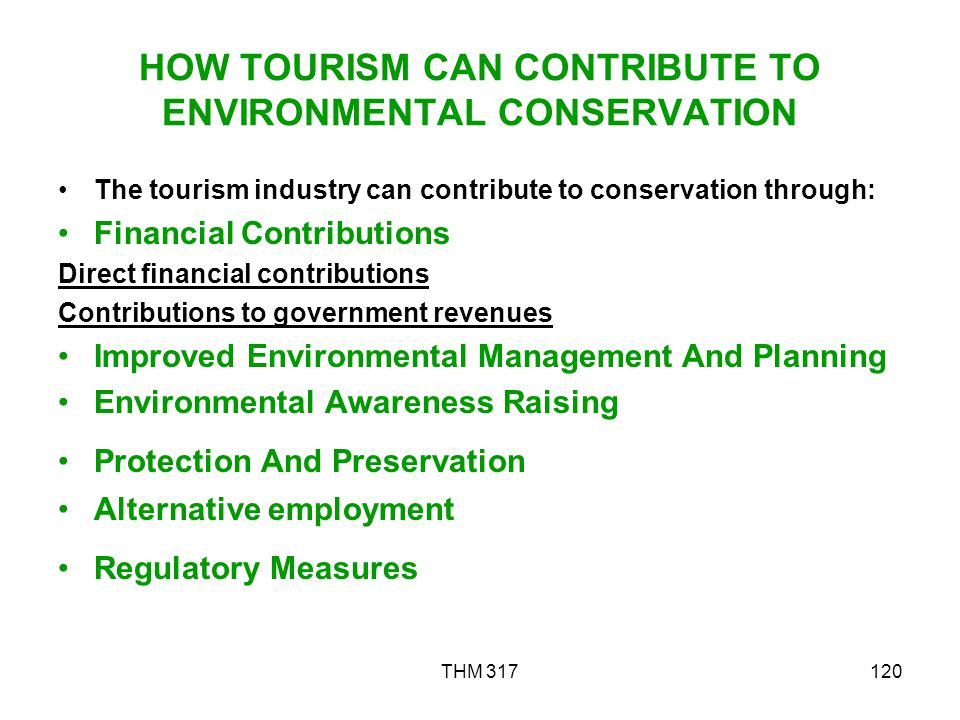 HOW TOURISM CAN CONTRIBUTE TO ENVIRONMENTAL CONSERVATION