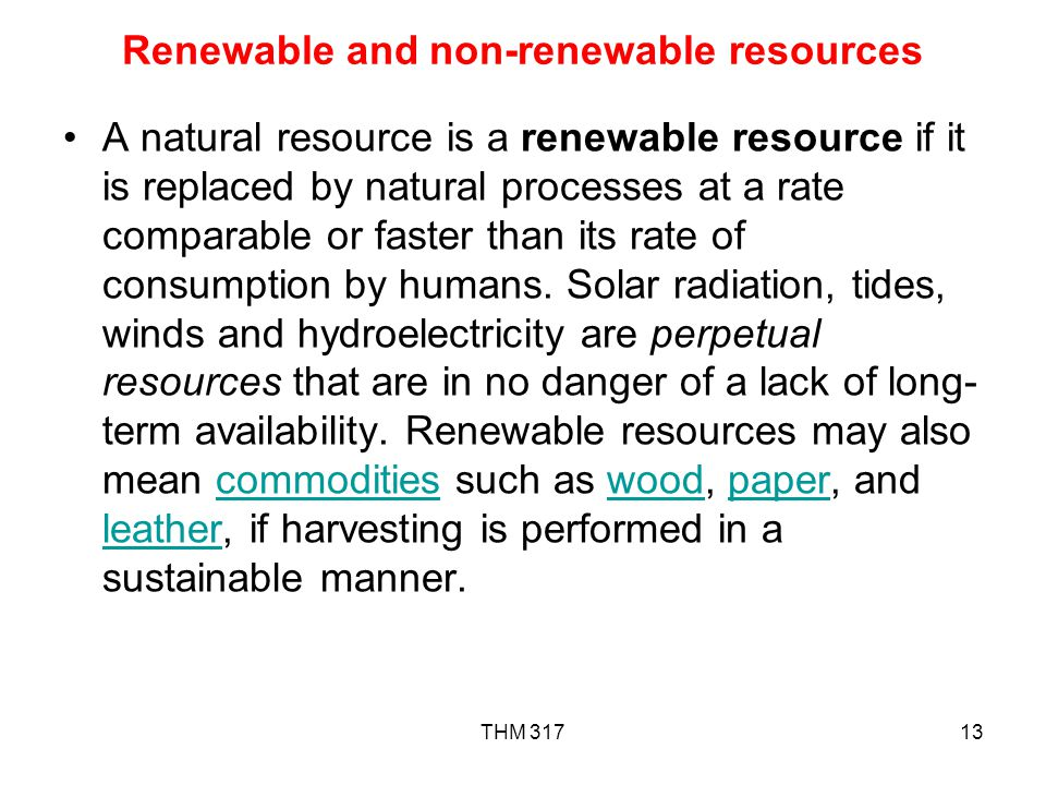 Renewable and non-renewable resources