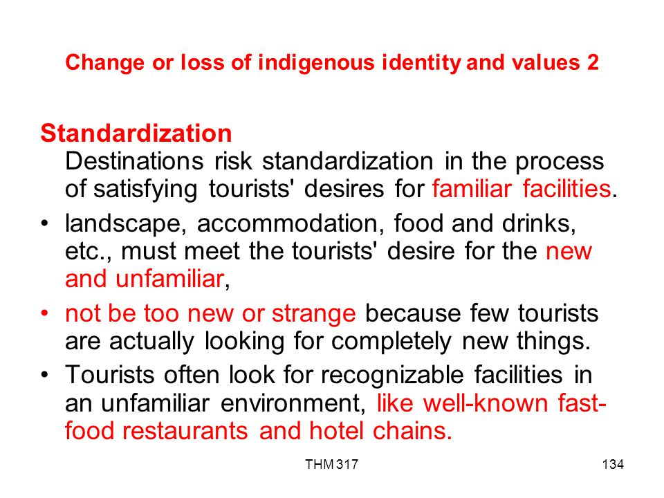 Change or loss of indigenous identity and values 2