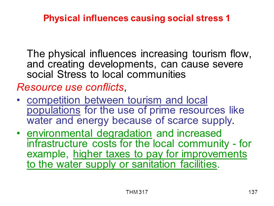 Physical influences causing social stress 1