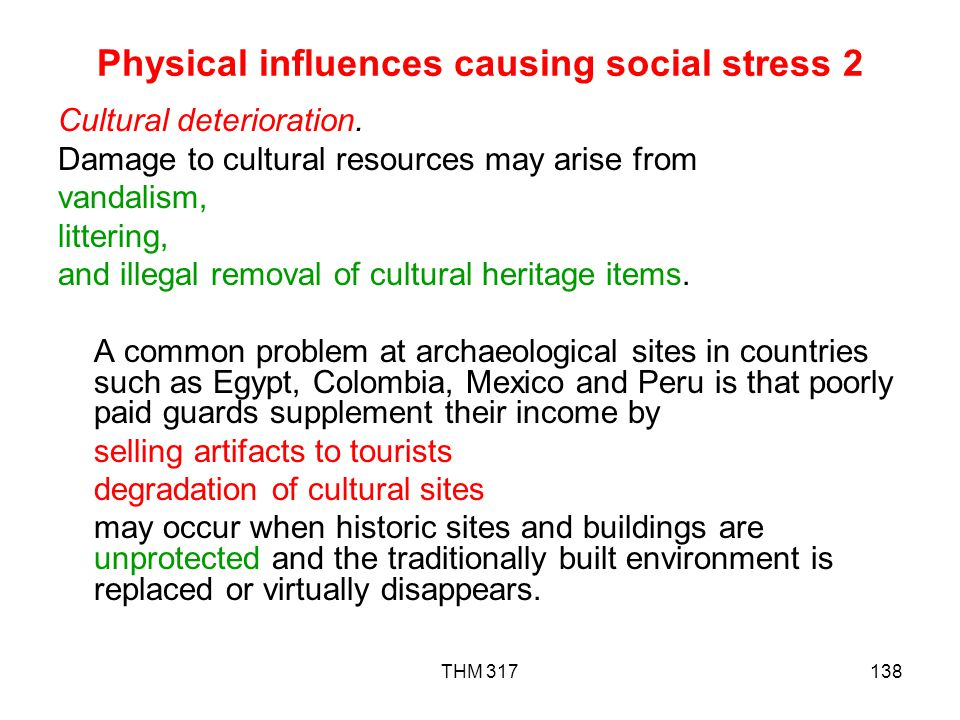 Physical influences causing social stress 2